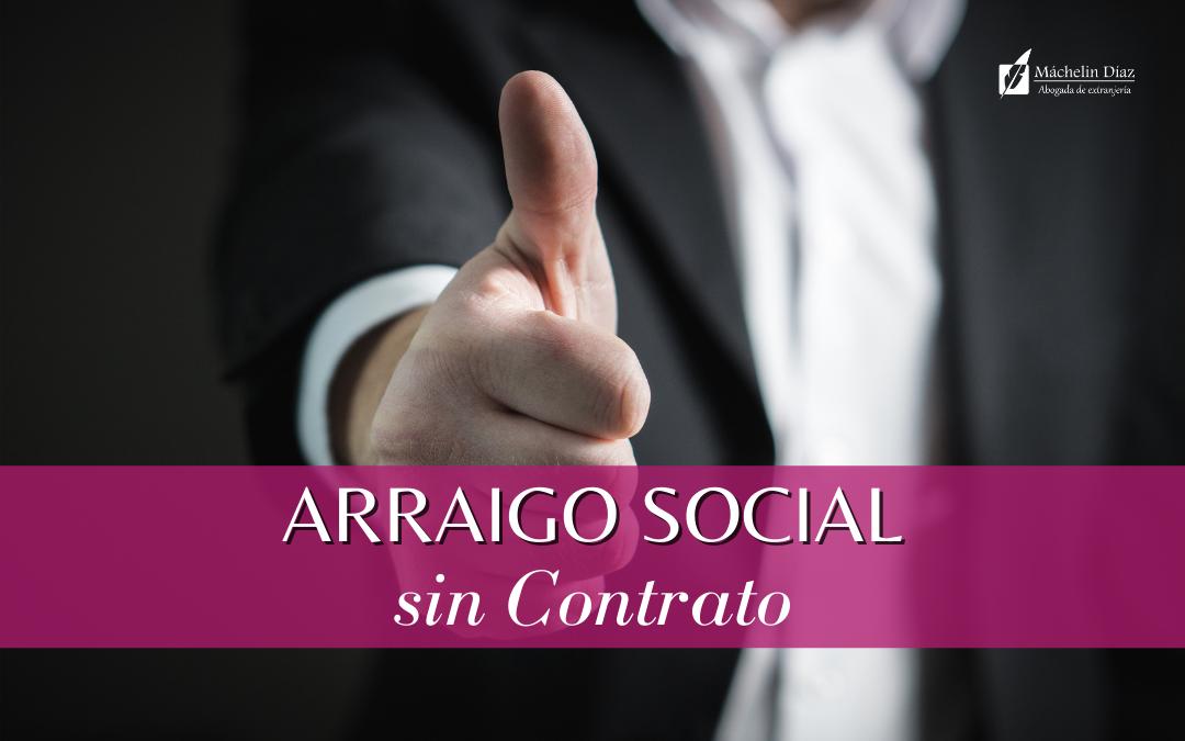 arraigo social sin contrato