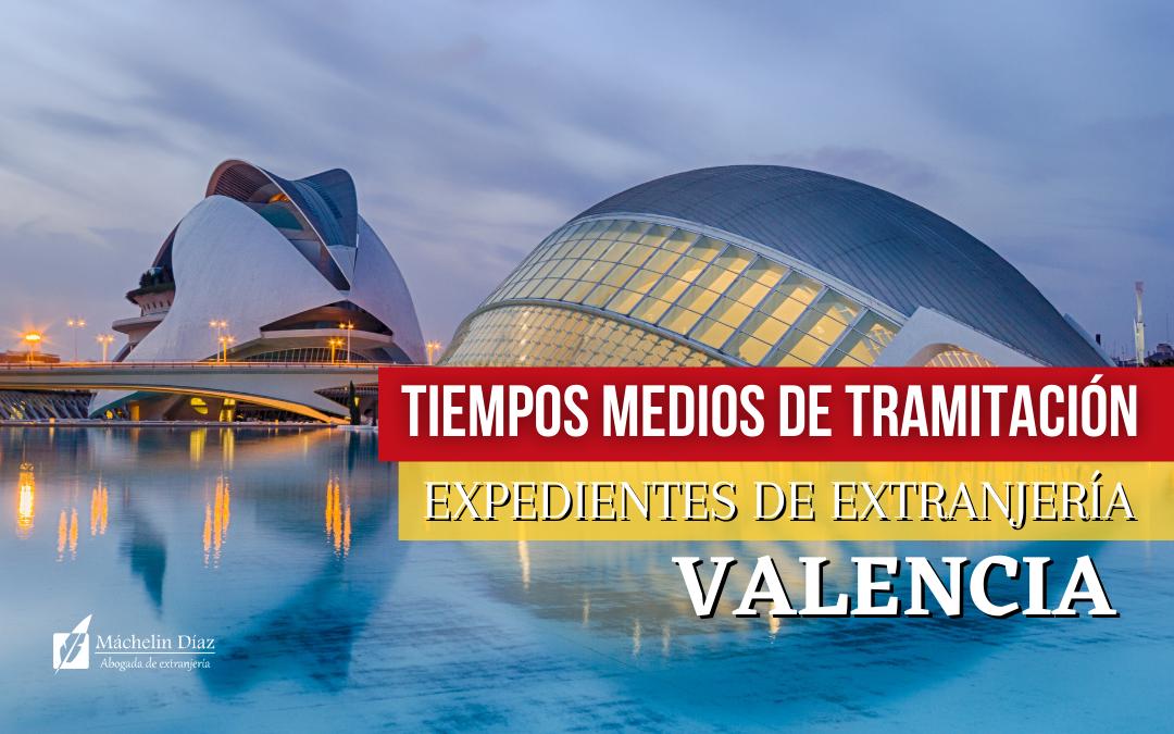 EXPEDIENTES OFICINA DE EXTRANJERIA VALENCIA